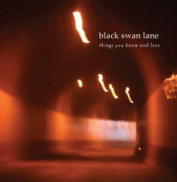 Black Swan Lane Things You Know And Love